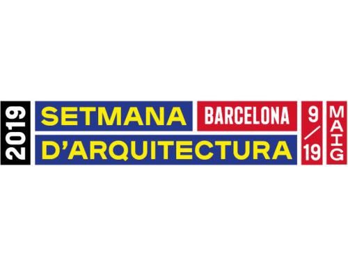 SEMANA DE LA ARQUITECTURA 2019 EN BARCELONA